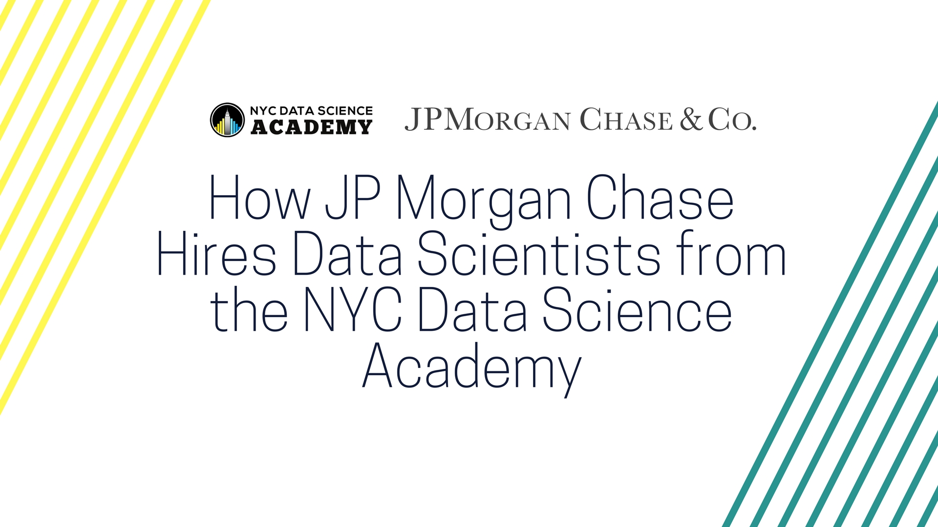 How JP Morgan Chase Hires Data Scientists from the NYC Data