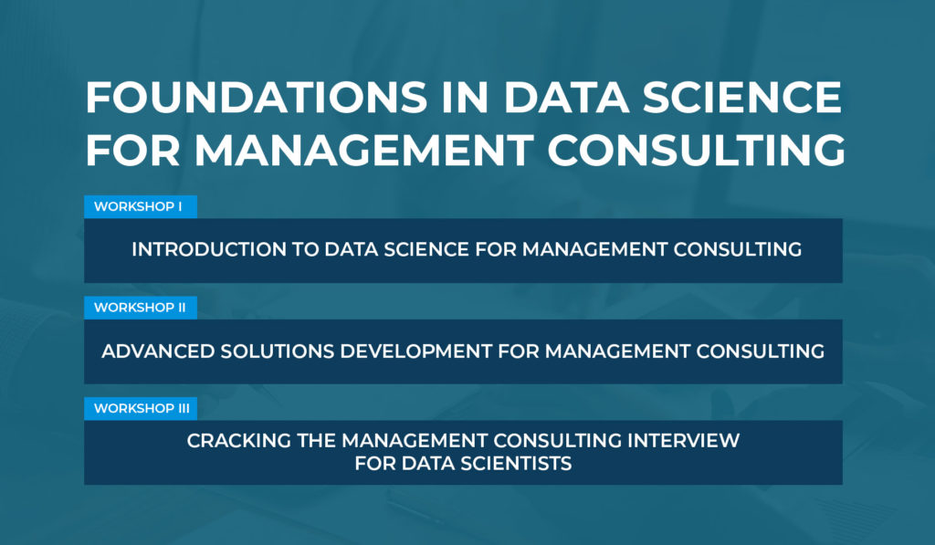 Data Science for Management Consulting Workshop Series
