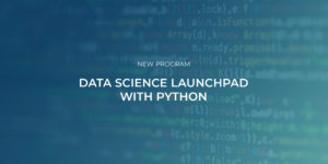 Data Science Launchpad with Python